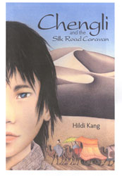 cover of Chengli and the Silk Road Caravan
